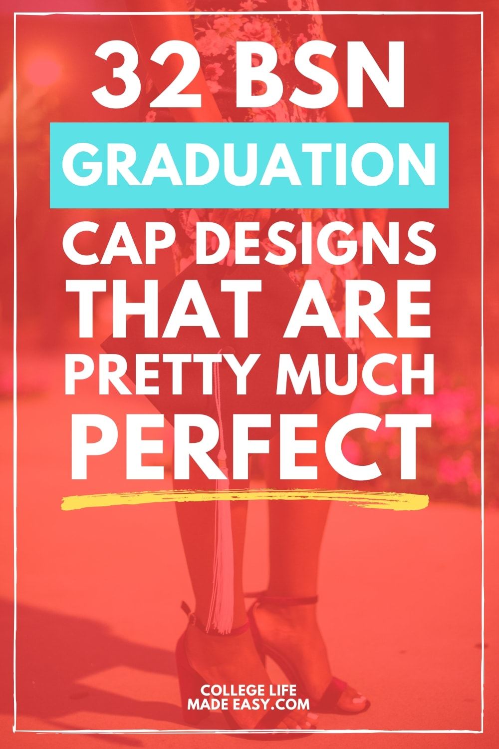 BSN graduation cap designs that are pretty much perfect - Pinterest graphic