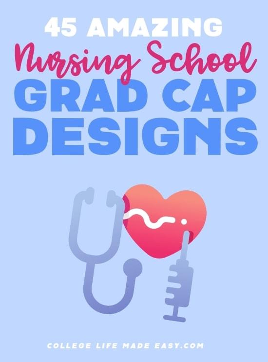 45 Nurse Graduation Cap Ideas (NICU, ER, Pediatric, OB & More) 2