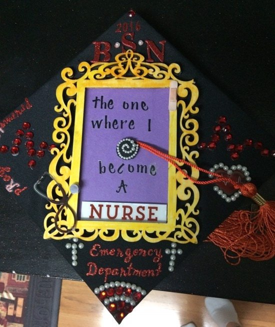 the one where I become a nurse decorated cap for graduation