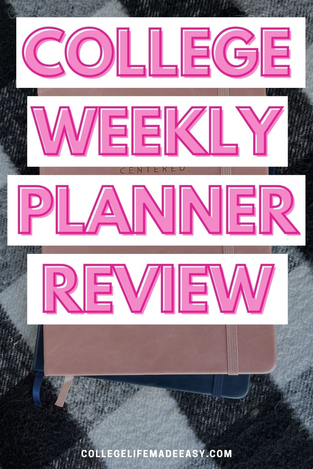 college weekly planner review infographic for saving to Pinterest