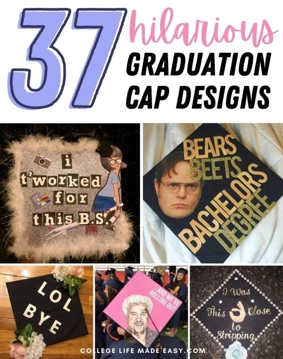 37 hilarious graduation cap designs, collage to save to Pinterest